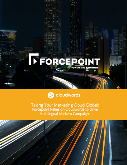 Forcepoint drives multilingual Marketo campaigns