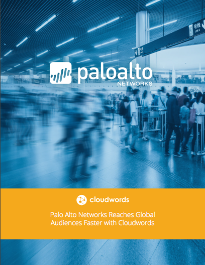 Palo Alto Networks Reaches Global Audiences Faster with Cloudwords